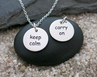 Keep Calm Carry On Necklace, Sterling Silver Keep Calm Pendant, Inspiration Jewelry