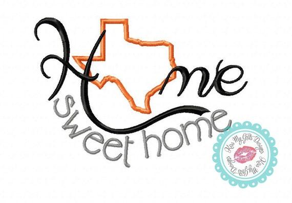 Texas Home Sweet Home Machine Embroidery Applique Design