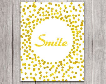75% OFF SALE - Inspirational Print - 8x10 Smile Sign, Art Print, Gold Typography, Gold Quote, Home Decor, Golden, Smile Print, Wall Decor