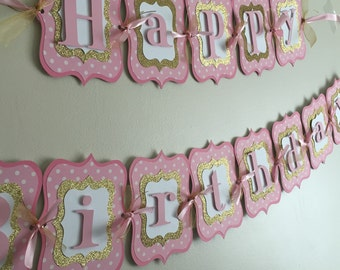 Pink and Gold Happy Birthday Banner, first birthday, pink and gold party!