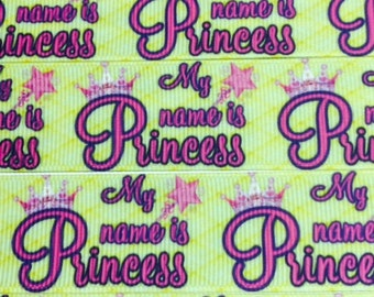 SALE -  1''  (25mm)  'My Name is Princess'  High Quality Bright Colors Grosgrain Ribbon