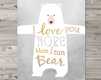 Bear Nursery Wall Art, Woodland Nursery Art, Faux Glitter Nursery Art, I Love You More Than I Can Bear, Woodland Nursery, Woodland Decor