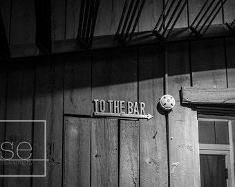 To the Bar - Black and White Photo Art Print