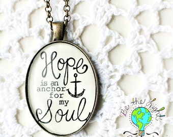 HOPE is the ANCHOR for my SOUL Inspirational Oval Scripture Pendant Tray Necklace