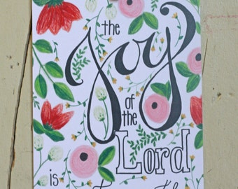 Red Flowered 'The Joy of the Lord is my Strength' Art Print, 5x7 or 8x10