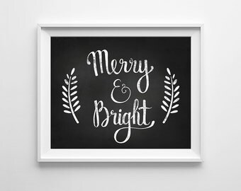 Christmas print, digital art, Printable wall art, Chalkboard Print, Christmas quote, Merry and Bright, Christmas printable, xmas print art