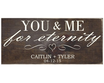 Personalized Rustic Wood Wedding Sign Home Wall Decor Gift - You and Me for Eternity (#1352)