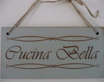 Kitchen Sign, Cucina Bella Italian Sign, Distressed Sign, Wooden Sign, Kitchen Wall Plaque