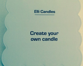 Handmade scented candle - create your own. A chance to select from all our available options....