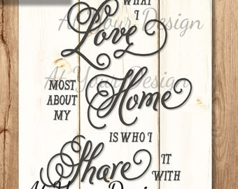 """What I love about my home is who I share it with  vintage boards size -- 8""""x10"""" and additional file with bleed"""