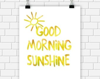 Art Typography Print Watercolor Good Morning Sunshine Wall Art 8 x 10 Instant Download