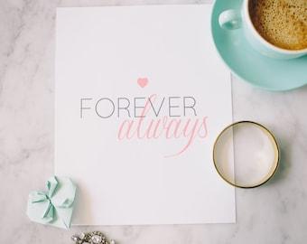 Forever Always | Print | Home Decor