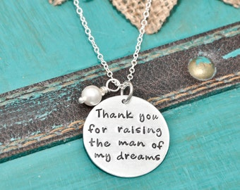 Thank you for raising the man of my dreams, hand stamped necklace, wedding gift, groom mother, mother in law