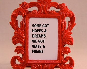 Custom Framed Lyrics Quote Ghetto Superstar dreams motivational inspriational home decor gift dorm office desk decoration ornate hip hop rap