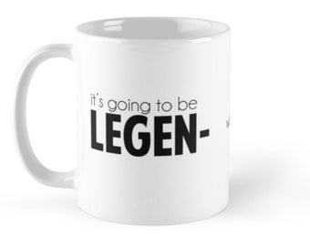 """HIMYM How I Met Your Mother - Barney Stinson """"It's going to be LEGEN- wait for it -DARY!"""" Ceramic Coffee Mug"""