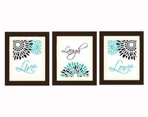 Live Laugh Love Wall Art, Modern Flower Art, Flourish Design, Bathroom Decor, Bedroom Decor, Living Room Decor, Turquoise Gray Print