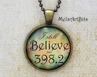 I Still Believe in 398.2 Multicolored, Fairy Tales and Folklore Library, Dewey Decimal Number Whimsical Pendant Necklace