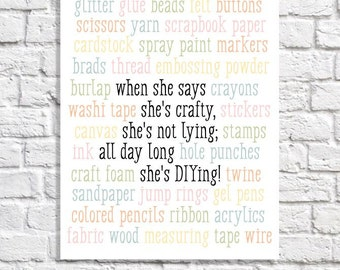 Craft Room Wall Art. Craft Room Sign. Craft Room Idea. Craft Room Decor. Crafty Girl Quote. Crafter Gift. Craft Lover Art Print. DIY Quote