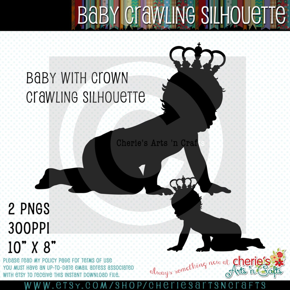Baby Crawling Silhouette Baby With Crown Silhouette Crawling