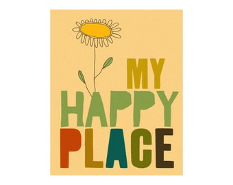 typography illustration art print - be happy, no place like home, vintage art, quote art - MY HAPPY PLACE