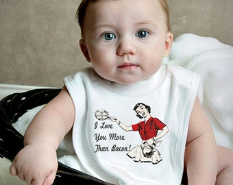 """Baby Bib """"I Love You More Than Bacon"""" Cotton Knit Bib Funny Baby GIft Retro Housewife Infant or Toddler Great Gift"""
