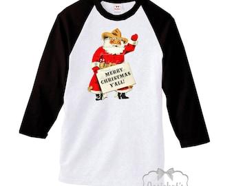 "Santa Texas Shirt - Cowboy Santa Baseball Shirt - ""Merry Christmas Ya'll"" - Southern Santa Women Shirt - XS S M L Xl 2XL 3XL Men Unisex"