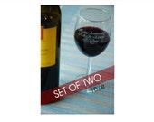 TWO - Custom Etched Wine Glasses - 10 oz