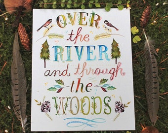 Over The River and Through The Woods paper print   Woodsy Wall Art   Rustic Art   Hand Lettering   Katie Daisy