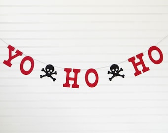 YO HO HO Banner - 5 inch Letters with Skulls - Pirate Party Decor Pirate Birthday Banner Birthday Party Decor Pirate Decor Pirate Skull
