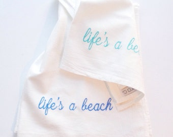 Tea towels - set of 2 - flour sack towels, 100% cotton - Life's a beach
