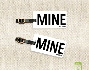 Personalized Luggage Tags MINE Luggage Tag Set Personalized MINE not yours Funny Luggage Tags - Full Metal Tags