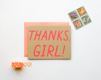Thanks, Girl! - Thank You Card - funny - humor - girly - bff - neon - screen printed - modern - kraft - thank you note