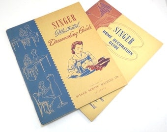 Singer Sewing Machine Guide Books Vintage 1940s Home Decoration Guide and Illustrated Dressmaking Guide