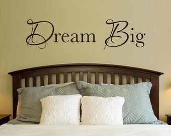 Dream Big Decal - Dream Big Wall Sticker - Large