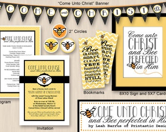 YW in EXCELLENCE Program- Come Unto Christ and BEE Perfected-  Printable Packet with invitation and decorations- Editable Instant Download