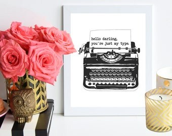 Just my Type / black and white poster art print - vintage inspired print - office decor - love print - bridal shower decor - wedding decor