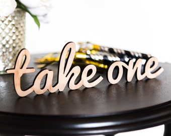 "Sign for Wedding or Party - ""Take One"" - Wooden Wedding Sign for Ceremony or Reception Decorations (Item - LTO100)"