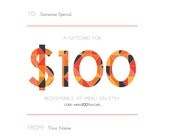 100 Dollar (USD) Gift Card - Custom Names - Digital PDF Emailed or Printed Card