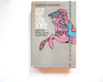 Ride the Pink Horse and Two Other Great Mysteries, Vintage Mystery, 1970s