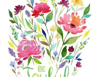 Be Joyful Garden Art Print