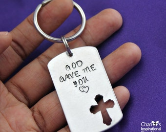 God Gave Me You hand stamped key chain