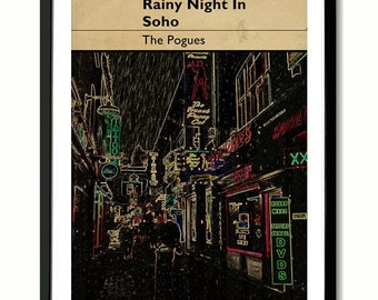 Rainy Night In Soho Pogues inspired Wall Art Poster