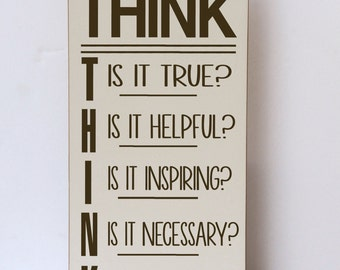 Think Before You Speak, Inspirational Wood Sign, Before You Speak Think, Family Sign, Family Room Decor, Art for Family, Art for Inspiration
