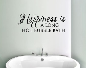 Bubble Bath Vinyl Decal, Happiness - Bathroom Decor, Bathroom Wall Decal, Bathroom Wall Art, Bubble Bath Vinyl Sticker, Bubble Bath, 24x9.5