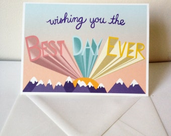 Best Day Ever - Birthday Card