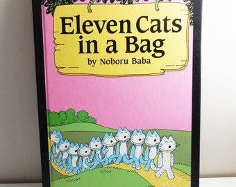 Eleven Cats in a Bag by Noboru Baba - Vintage Childrens Book with dust jacket