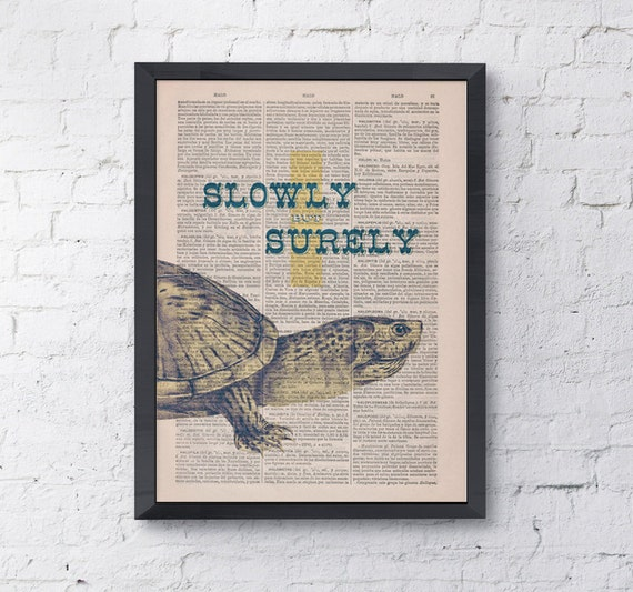 Spring Sale Quote Be like turtles Poster Print on dictionary page Quote wall art funny animal prints home giclee Gift him BPAN142