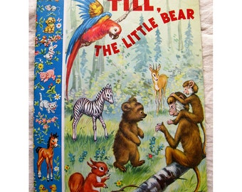 Vintage Piccoli Editions Children's Book Till, The Little Bear Mid Century Animals Illustration by Editrice Piccoli Milan