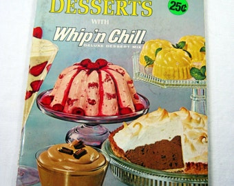 Vintage MAGICAL DESSERTS COOKBOOK Jello Whip n Chill Cook Book Circa 1965