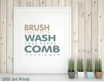 Printable Bathroom art, Wash your hands, brush your teeth, comb your hair, bathroom art print, kids bathroom sign, bathroom wall decor